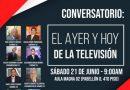 Especialistas analizarán logros y retos de la televisión